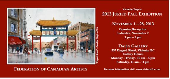 Federation of Canadian Artists Victoria Chapter - JURIED FALL EXHIBITION Nov 1 - 28 2013