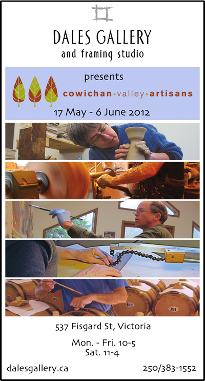Various Artists - COWICHAN VALLEY ARTISANS May 17 - June 6 2012