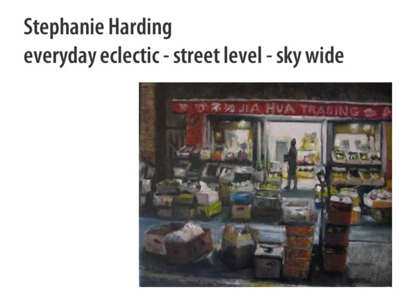 Stephanie Harding  - EVERYDAY ECLECTIC Jan 1 - 31 2011