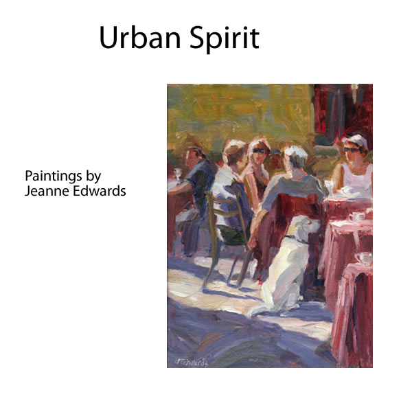 Jeanne Edwards - URBAN SPIRIT May 6 - 29 2010