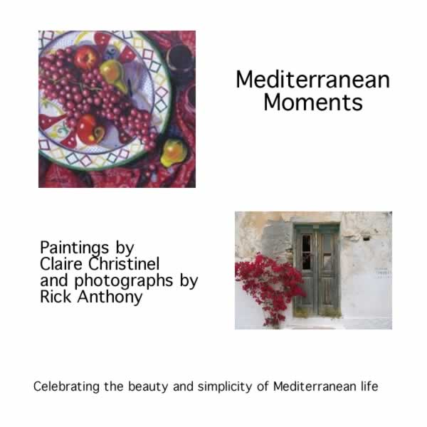 Claire Christinel & Rick Anthony - MEDITERRANEAN MOMENTS Oct 1 - 29 2009