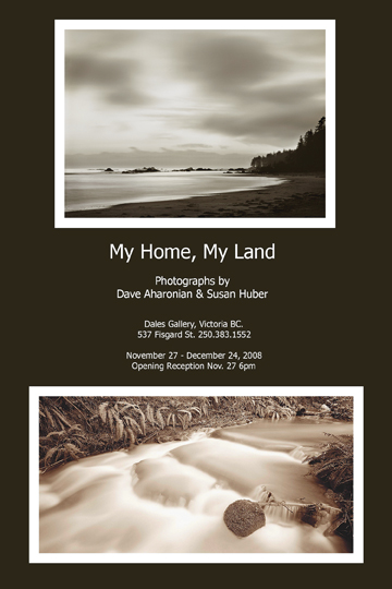 Dave Aharonian & Susan Huber - MY HOME MY LAND Nov 27 - Dec 24 2008