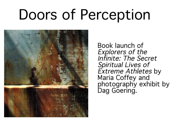 Maria Coffey & Dag Goering - DOORS OF PERCEPTION July 1 - 25 2008