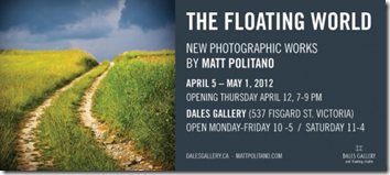 Matt Politano - THE FLOATING WORLD April 5 - May 1 2012