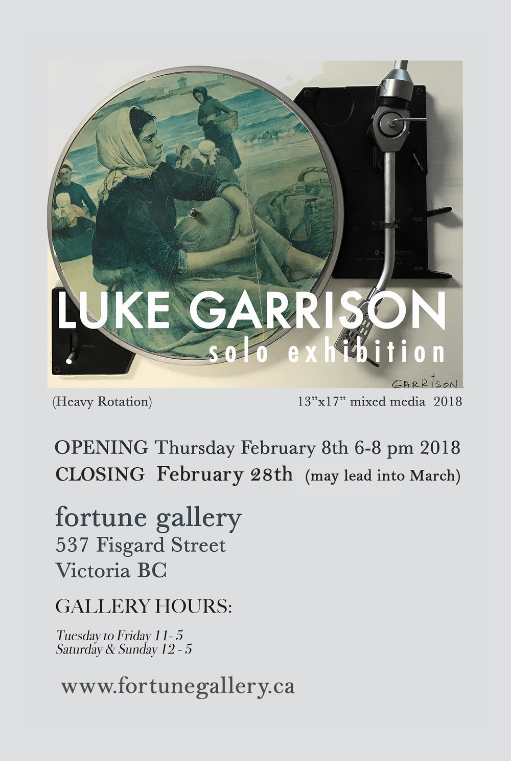 Luke Garrison - February 8th - February 28th 2018