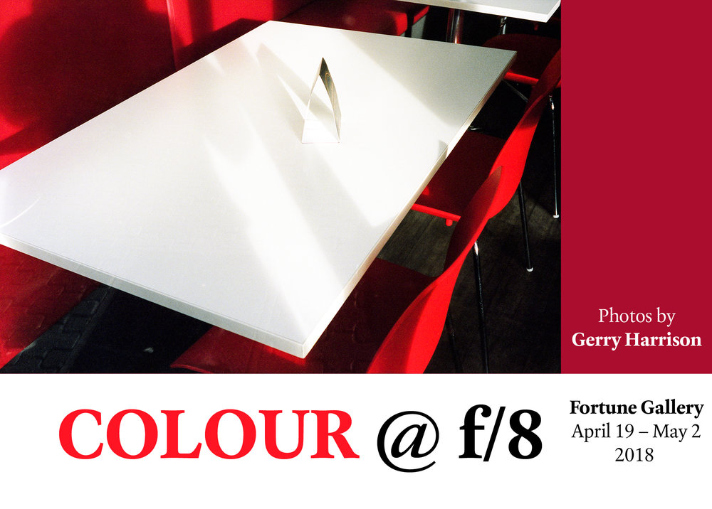 COLOUR @ f/8 - Gerry Harrison - April 19th - May 2nd 2018