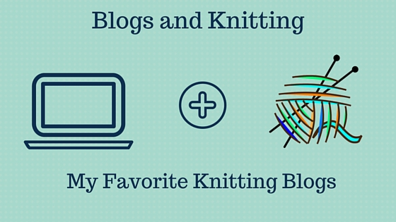 Blogs and Knitting
