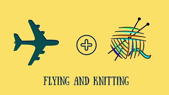 flying and knitting