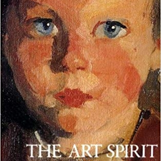 the art spirit - By Robert Henri
