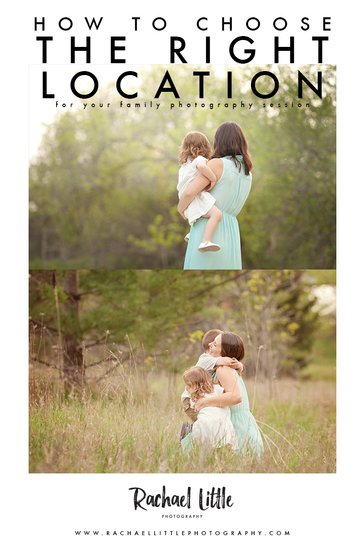 My inspiration for choosing the perfect location for your family photography session. Hint: it's not just pretty scenery and fancy looking monuments.  Some great tips on how to work backwards to best decide on your location.