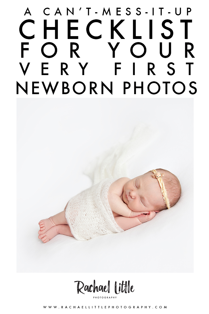 A helpful checklist for your very first in-studio newborn photography session with Rachael Little Photography, in Woodstock, Ontario.