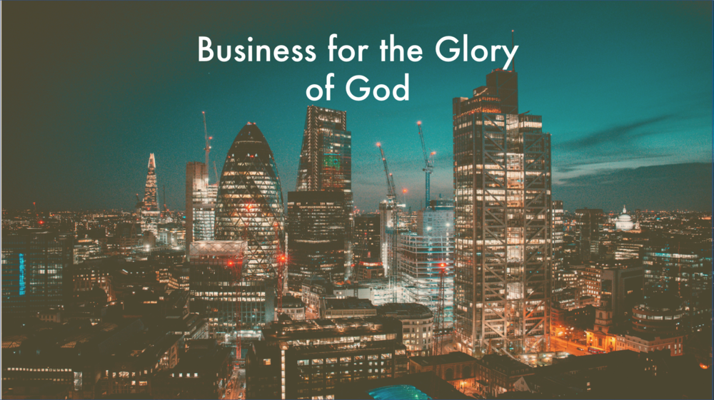 Business for the Glory of God.png