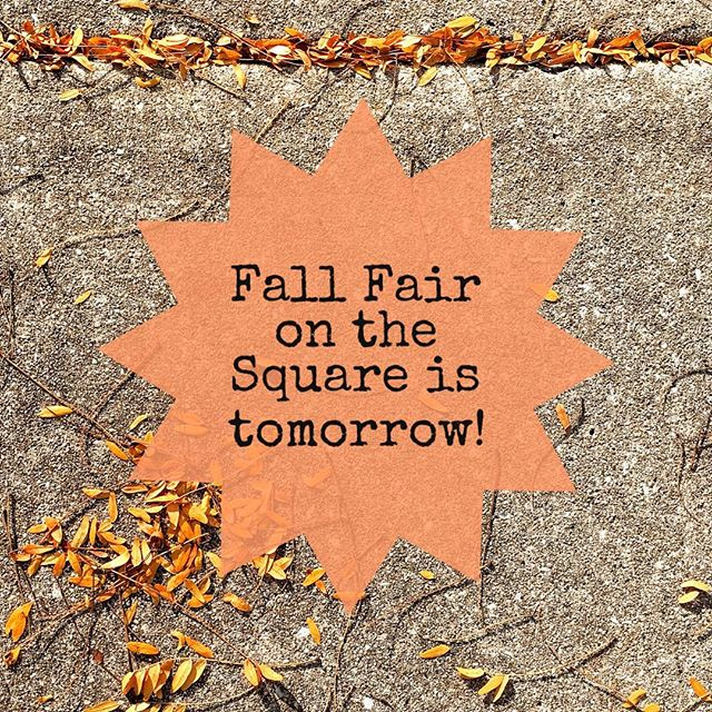 We're excited for this event tomorrow! 🍁#fallfaironthesquare
