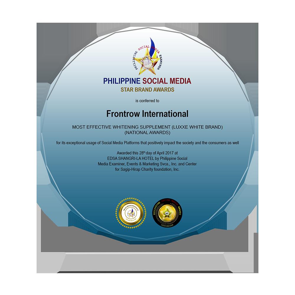 PHILIPPINE SOCIAL MEDIA 2017   FRONTROW INTERNATIONAL 2017 Star Brand Awardee Most Effective Whitening Supplement - LUXXE WHITE