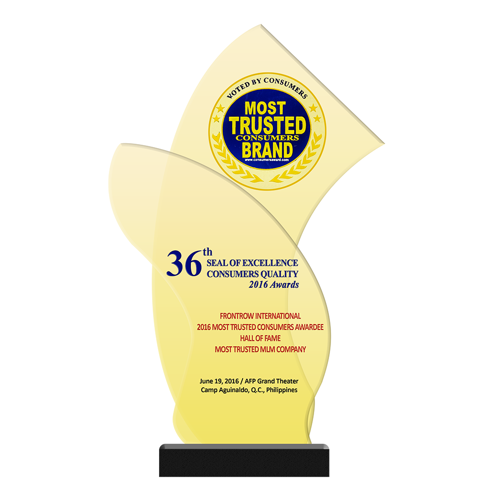 36th SEAL of EXCELLENCE CONSUMERS QUALITY Awards   FRONTROW INTERNATIONAL 2016 Most Trusted Consumers Awardee Hall of Fame Hall of Fame Most Trusted MLM Company