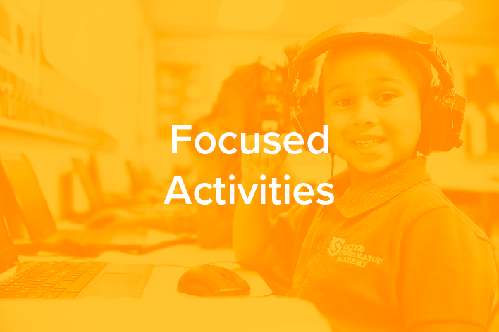Focused Activities