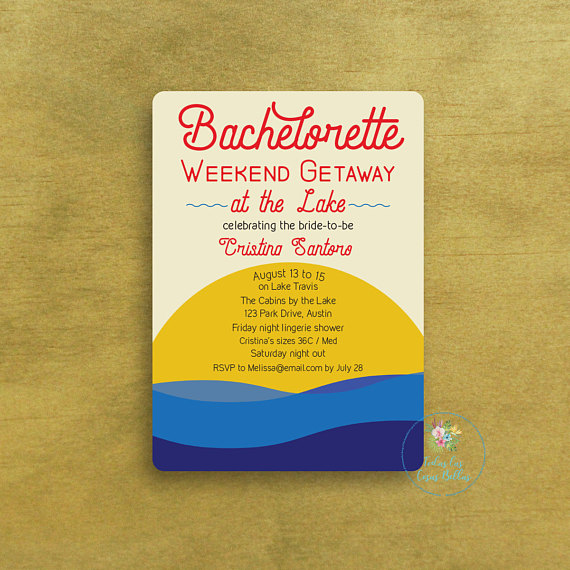 Invite by Today Las Cosas Bellas     I totally wish I had a bachelorette party on the lake! This is a perfect  invite  if you're partying it up on the lake.