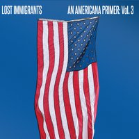 An Americana Primer, Vol. 3 - 2014Searing guitars, pounding rhythms and soulful melodies make up this third chapter of the band's Americana music trilogy.CLICK TO BUY