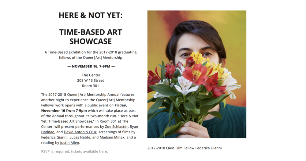 HERE & NOT YET - November 16th, 2018Federica's new work We Were Dying & They Killed Us, a short documentary was featured in the exhibition Here & Not Yet which took place at The Center in New York City.The exhibition, organized by Queer|Art, showcases the work of 12 up-and-coming queer artist.READ MORE:http://www.queer-art.org/qam-annual