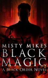 Black Magic Coming soon! Everyone knows that magic is not real, and that is exactly how the Black Order likes it.