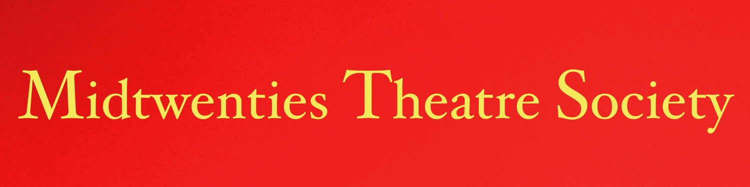 Midtwenties Theatre Society