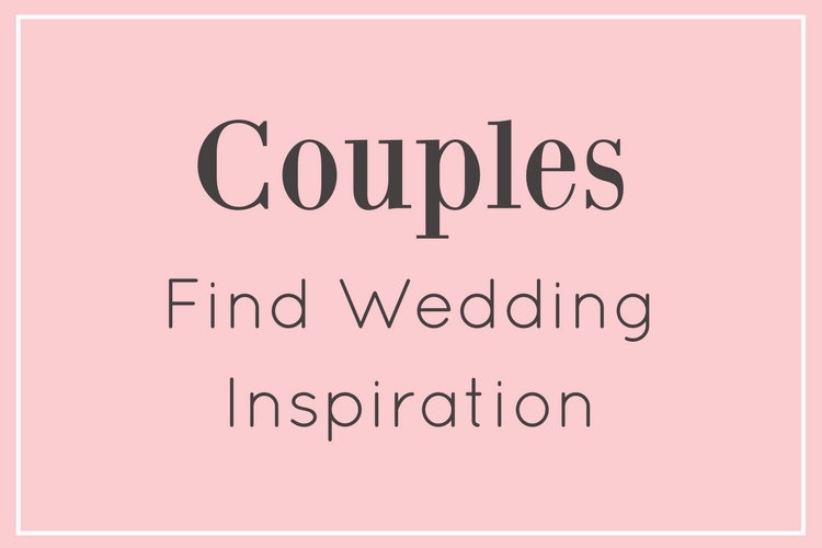 Couples - Find Wedding Inspiration.jpg