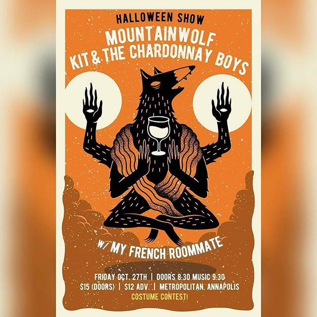 Repost from @mountainwolfmusic ANNUAL HALLOWEEN SHOW @metropolitanannapolis WITH @thechardonnayboys THIS FRIDAY 10/27, COSTUME CONTESTS, BOOZE, ROCK 🔥🤘😈 #gigposter by @_gipp  #mountainwolfmusic #mountainwolf #chardonnayboys @tinyhornsrecords #tinyjorns #itsamovement #nowplaying