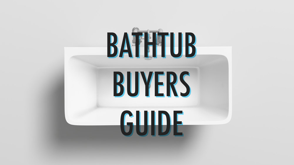 Bathtub Buying Guide — Mach Bath