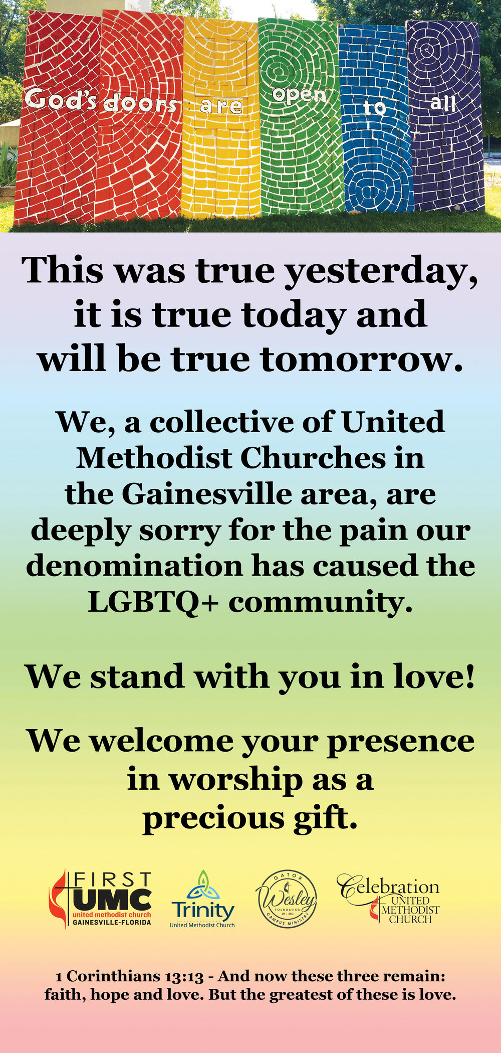 This statement of apology, welcome, and love will be run in Saturday's edition of the Gainesville Sun.