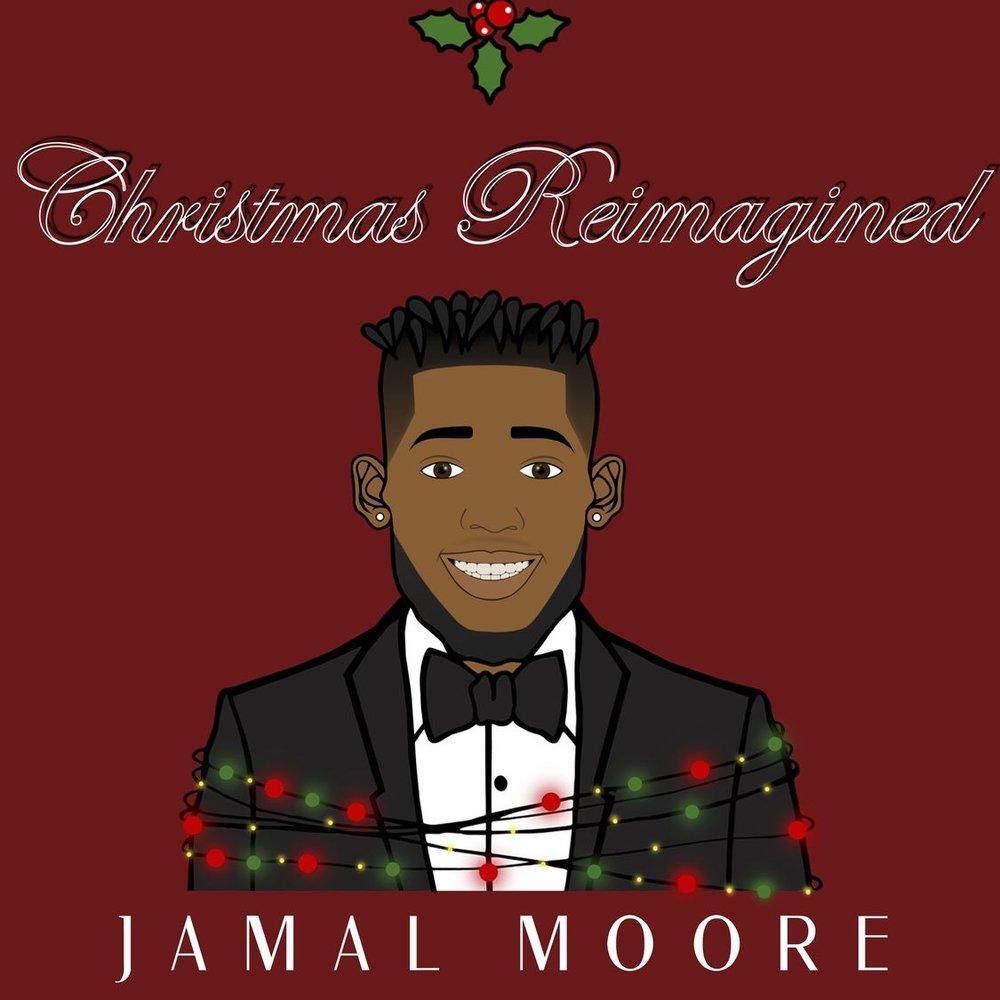 Christmas Reimagined - Jamal Moore