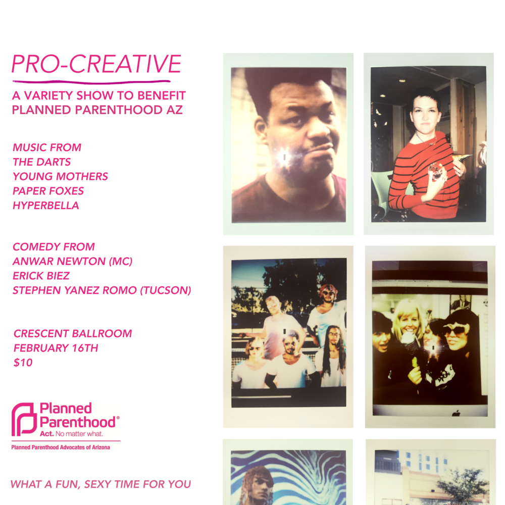 PRO-CREATIVE - A VARIETY SHOW TO BENEFIT PLANNED PARENTHOOD AZ!
