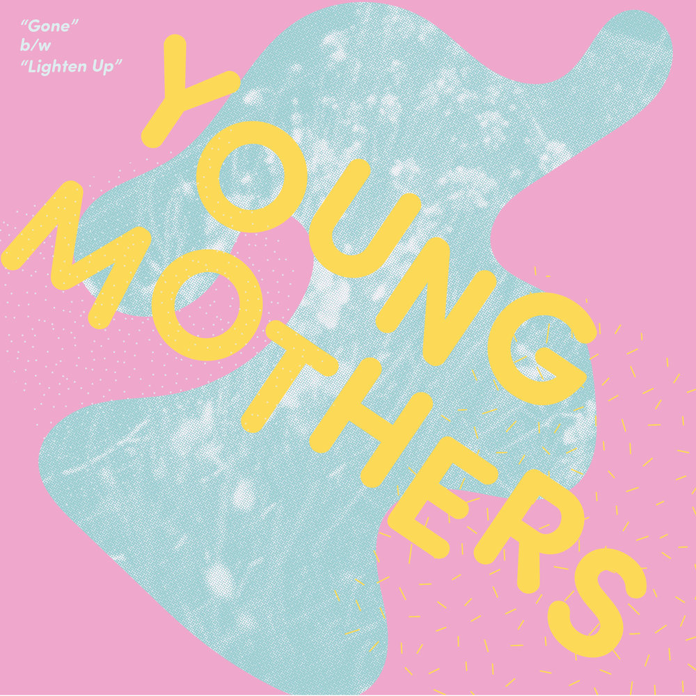 Gone, but not forgotten - Young Mothers release