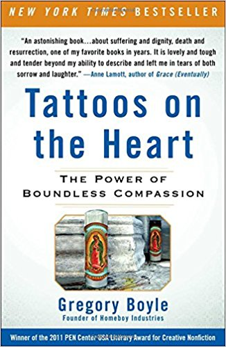 Tattoos on the Heart - Greg Boyles