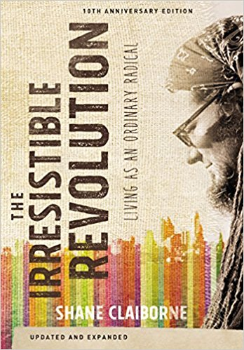 Irresistible Revolution - Shane Claibourne