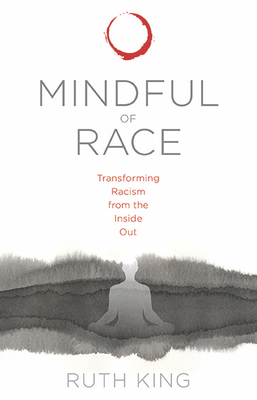 Mindful of Race- Ruth King.png