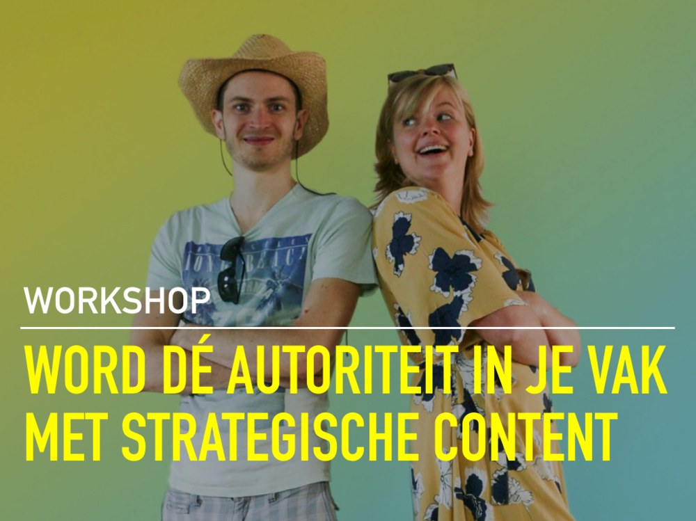 WORD DE AUTORITEIT IN JE VAK MET STRATEGISCHE CONTENT.png