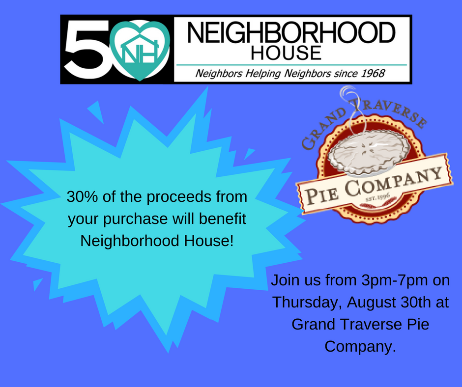 Join us on Thursday, August 30th from 3pm-7pm at Grand Traverse Pie Company ( 6920 N. Rochester Rd., Rochester Hills, MI 48306 ). 30% of the proceeds from the evening will support client services at Neighborhood House, including our food pantry, clothes closet, and new employment initiative. You can also support Neighborhood House by purchasing apple pies at Grand Traverse Pie Company until September 9th. What a great excuse to enjoy some pie!