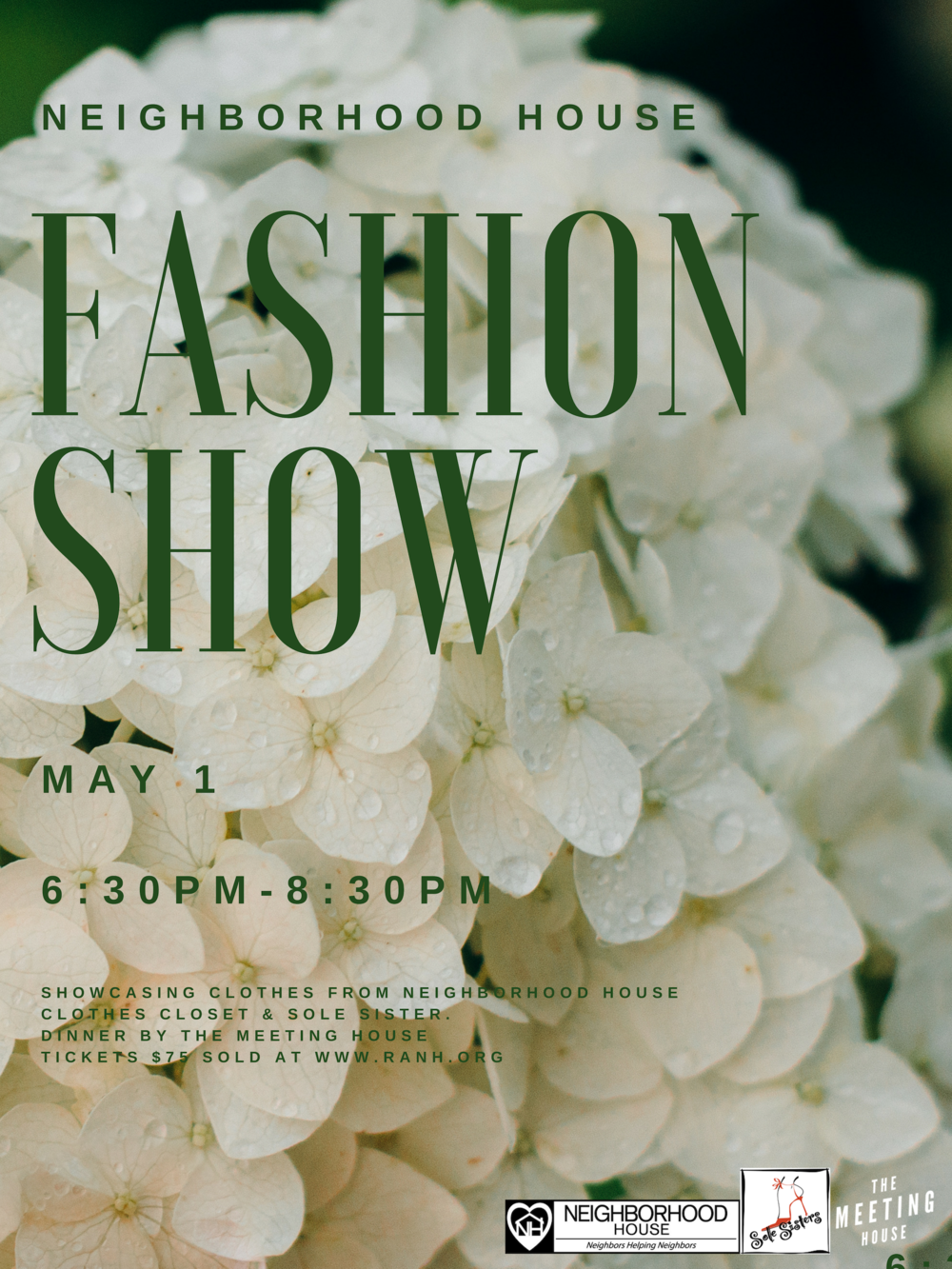 Mark your calendars for May 1st. The Neighborhood House will be hosting it's 2nd Fashion Show from 6:30-8:30 PM. Our models will be wearing clothing from our very own Neighborhood House Clothes Closet and from Sole Sisters. There will be beauty vendors, an open bar, and a delicious dinner provided by The Meeting House. Get your tickets now!  Tickets can be purchased at:  http://buytickets.at/neighborhoodhouse/240397   Sponsored by: Sole Sisters and The Meeting House