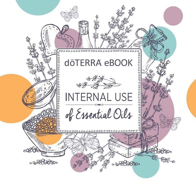 "Free doTERRA eBook, ""Internal Use of Essential Oils"" - click on the image to read / download the eBook."