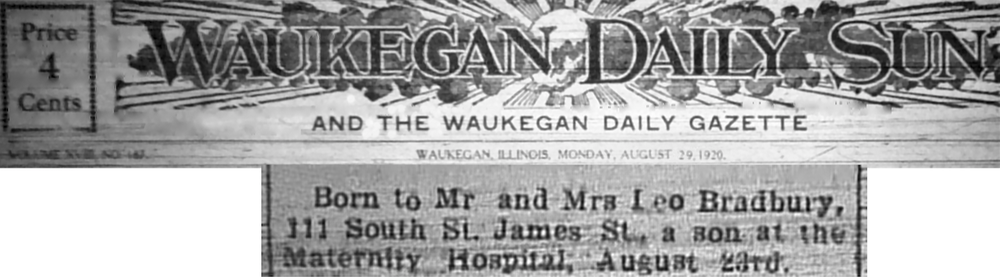 Ray's birth announcement in the Waukegan Daily Sun, published a week after he was born in 1920.