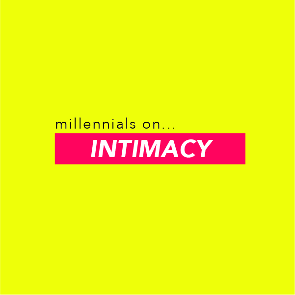 millennial scumbags with The Fancys Millennials On... INTIMACY