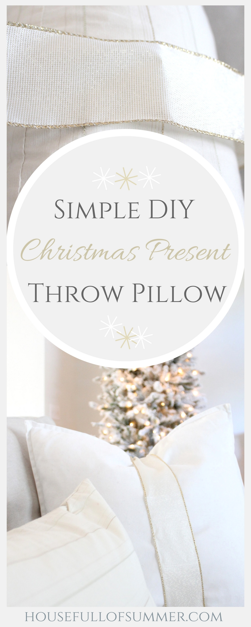 Simple DIY Christmas Present Throw Pillow | House Full of Summer blog - holidays, christmas decor ideas, coastal christmas, white christmas decor, glam christmas, gold and white christmas decor, ribbon, coastal chic christmas, quick and easy decorating tips, silver and gold