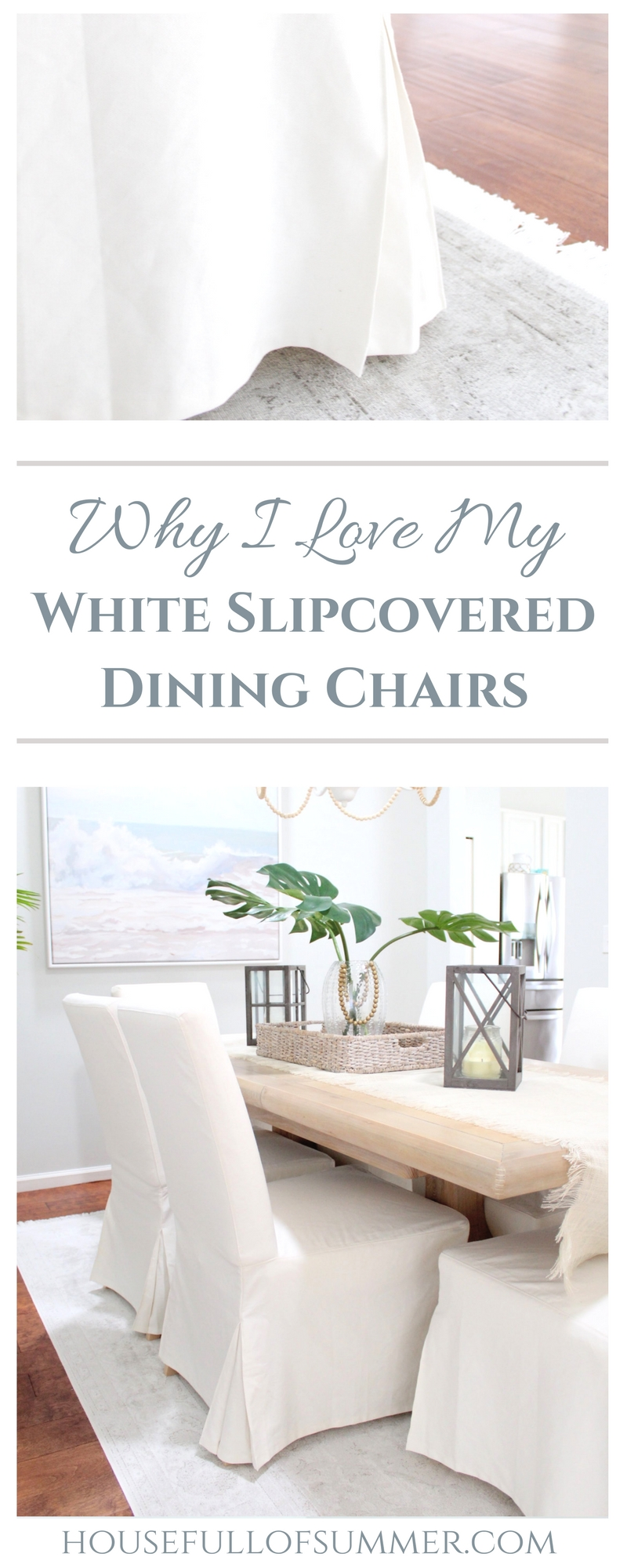 Why I Love My White Slipcovered Dining Chairs! | House Full of Summer - These IKEA chairs are the best bang for your buck and super comfortable! I'm telling you everything you need to know about them! Coastal dining room decor, faded fringe rug, vintage look rug, home decor on a budget, get the look for less, beachy boho dining room, tropical style, beaded chandelier DIY, palm fronds, ocean beach wall art, review of IKEA furniture