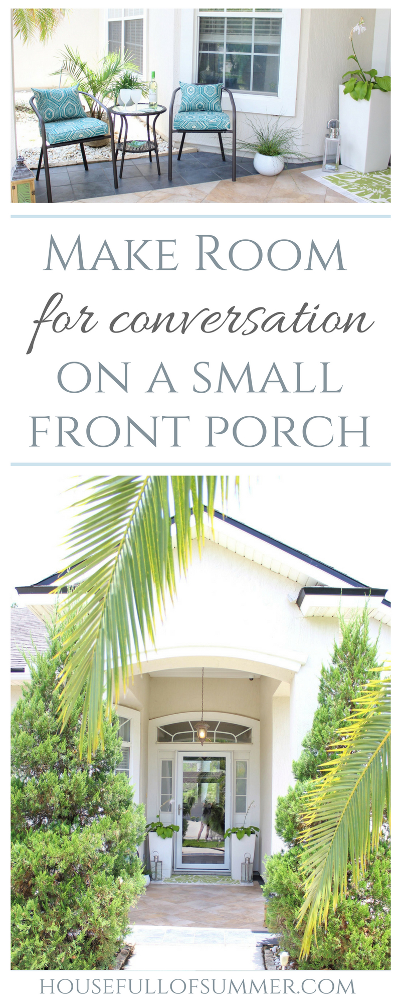 Make Room for Conversation on a Small Front Porch | House Full of Summer collaboration with andThat! Jacksonville - coastal home decor, tropical front porch, blue and green, patio furniture, bistro set