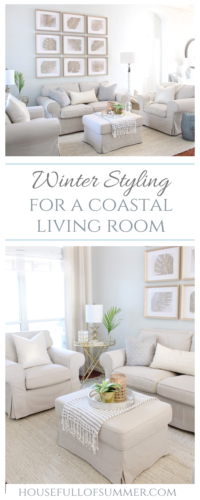 Styling My Coastal Living Room for Winter | House Full of Summer - coastal decor, living room decor, decorating for winter, neutral furniture, jute rug, gallery wall, palm fronds, gray paint color, wall color