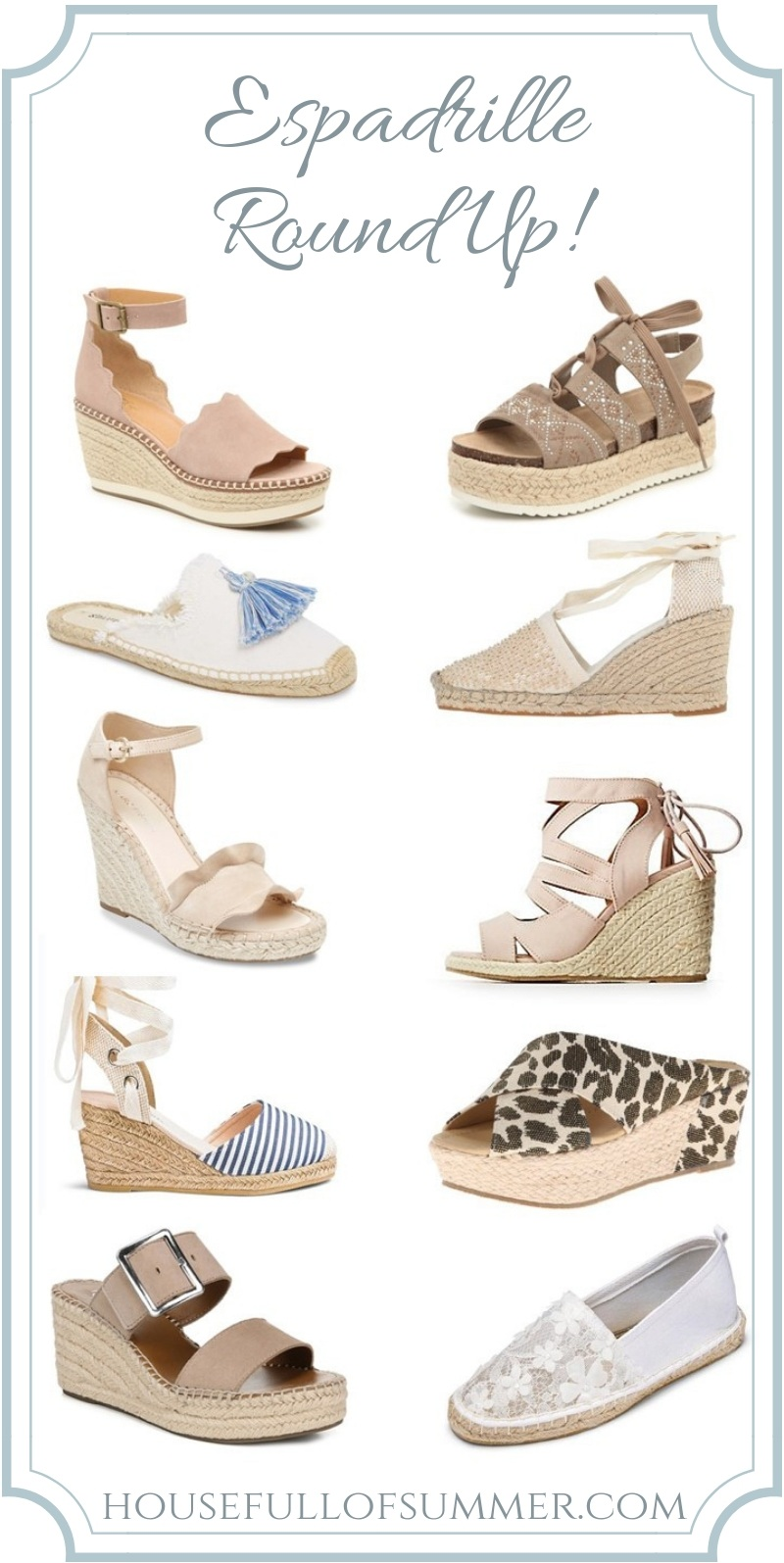 Espadrille Round Up | Versatile, Comfortable, Stylish #housefullofsummer #springstyle #espadrilles #sandals #wedges #fashion