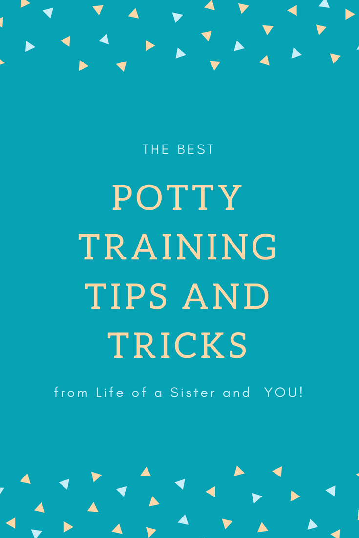 Potty Training Tips & Tricks by popular Las Vegas lifestyle bloggers Life of a Sister