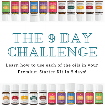 The 9 Day Premium Starter Kit Challenge: Learn how to use all of the oils in your kit