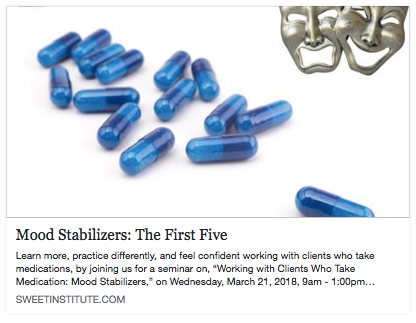 SWEET Institute- Mood Stabilizers: The First Five