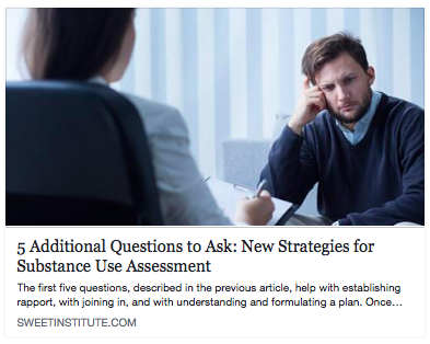 5 Additional Questions to Ask: New Strategies for Substance Use Assessment